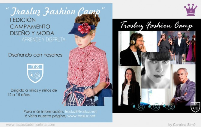 Trasluz Fashion Camp, Trasluz Moda Infantil, Amaya Arzuaga, La casita de Martina, Blog de Moda Infantil