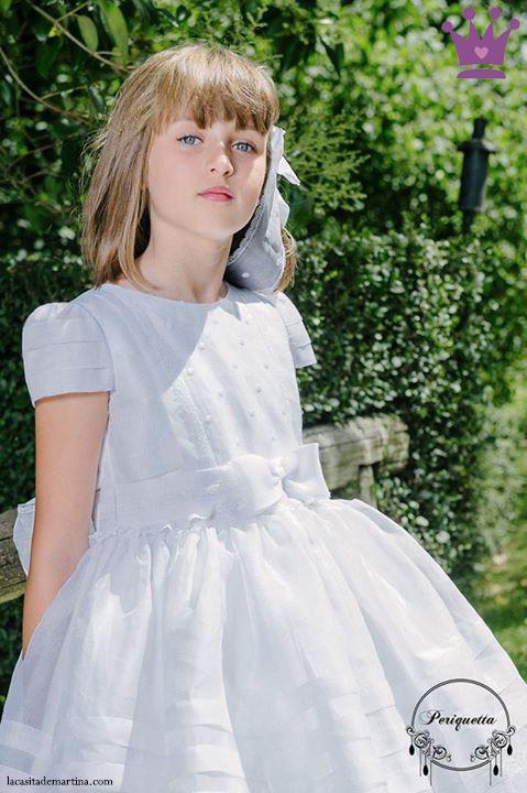 Vestidos Comunión 2015, Trajes Comunión, Periquetta, Blog de Moda Infantil, La casita de Martina, Moda Infantil, Carolina Simó, 2