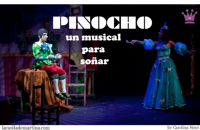 El musical de Pinocho, Blog de Moda Infantil, Planes con niños Madrid, La casita de Martina, Carolina Simo