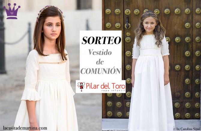 Sorteo Vestido de Comunión, Trajes de Comunión 2016, La casita de Martina, Pilar del Toro, Blog Moda Infantil
