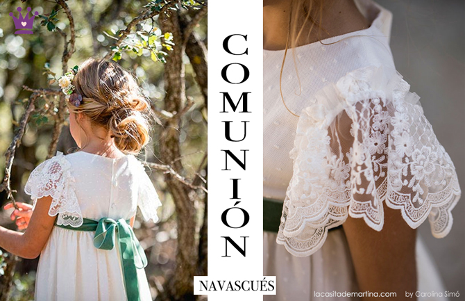 Vestidos comunion 2019, trajes comunion Navascues, Blog Comuniones, La casita de Martina, Carolina Simo