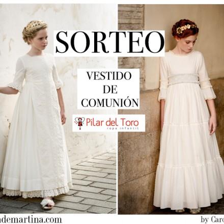Vestido Comunión, Traje Comunión, Pilar del Toro, Blog de Moda Infantil, La casita de Martina, Sorteo Traje Comunión