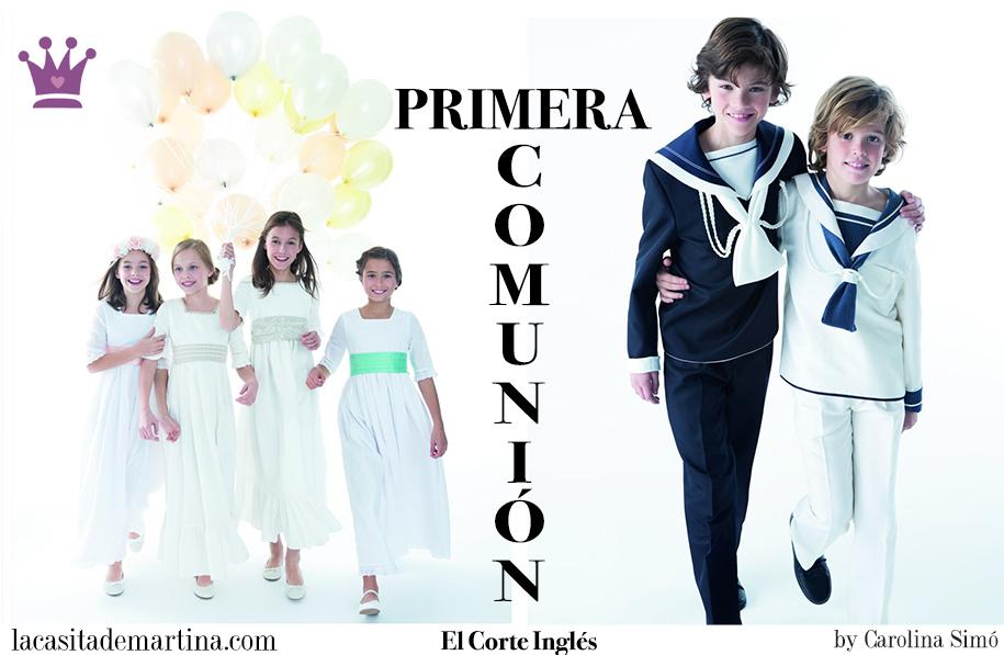 Trajes Comunión El Corte Inglés, Vestidos Comunión El Corte Inglés, Blog de Moda Infantil, La casita de Martina, Carolina Simo