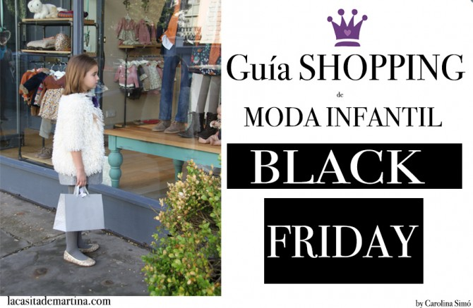 Blog de Moda Infantil, Black Friday, Moda Niños, La casita de Martina