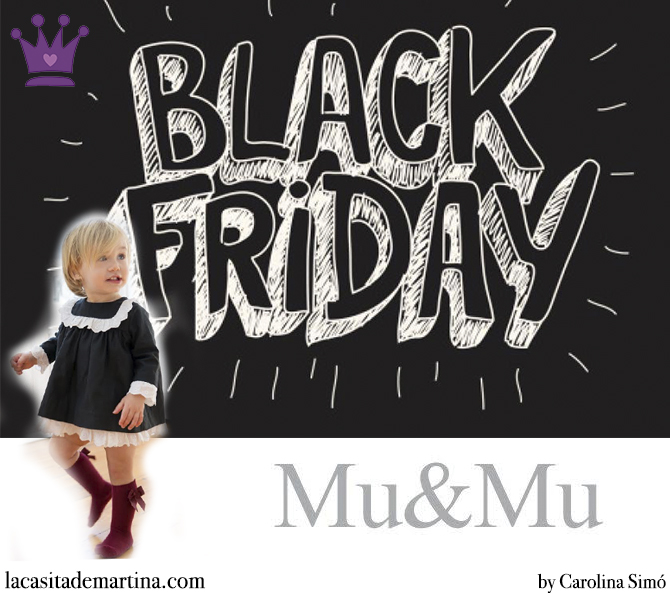 Blog de Moda Infantil, Mu and Mu, Black Friday, Moda Niños, La casita de Martina