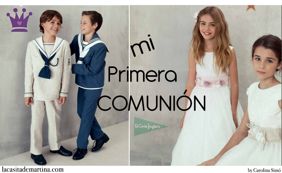 Trajes de Comunion de El Corte Ingles, Vestidos Comunion El Corte Ingles, Blog de Moda Infantil, La casita de Martina, Carolina Simo